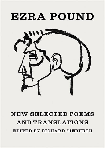New Selected Poems And Translations by Ezra Pound