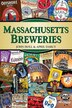 Massachusetts Breweries by John Holl