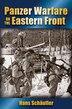 Panzer Warfare On The Eastern Front by Hans Schaufler