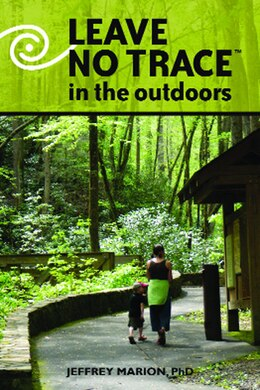 Book Leave No Trace In The Outdoors by Jeffrey Marion