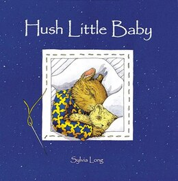 Book Hush Little Baby by Sylvia Long