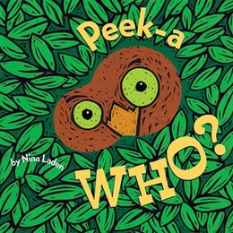 Book Peek-A Who? by Nina Laden