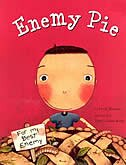 Enemy Pie (reading Rainbow Book, Children's Book About Kindness, Kids Books About Learning) by Derek Munson