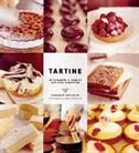"""Tartine: """"Sweet and Savory Pastries, Tarts, Pies, Cakes, Croissants, Cookies and Confecti"""""""
