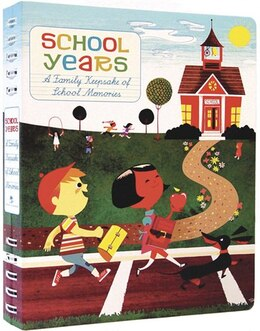 Book School Years: A Family Keepsake Of School Memories by Stephan Britt