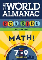 The World Almanac for Kids Puzzler Deck Math!: Mind-Bending Brainteasers, Ages 7-9, Grades 2-3