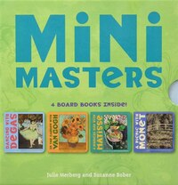 Mini Masters Boxed Set: 4 Board Books Inside! Degas, Matisse, Monet, Van Gogh