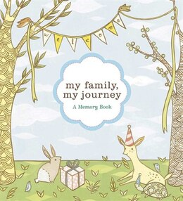 Book My Family, My Journey: A Baby Book For Adoptive Families by Zoe Francesca