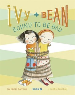 Ivy And Bean - Book 5: Book 5