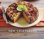 New Vegetarian: More Than 75 Fresh, Contemporary Recipes for Pasta, Tagines, Currries, Soups and…