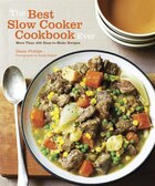 Slow Cooker: The Best Cookbook Ever with More Than 400 Easy-to-Make Recipes
