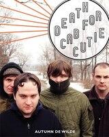 Book Death Cab for Cutie by Wilde Autumn De