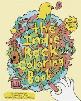 Book Indie Rock Coloring Book by Andy J. Yellow Bird Project