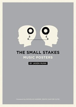 Book The Small Stakes: Music Posters by Jason Munn