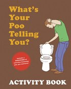What's Your Poo Activity Book