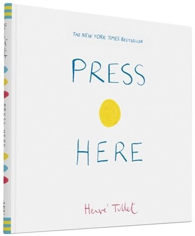 Press Here (interactive Book For Toddlers And Kids, Interactive Baby Book) de Herve Tullet