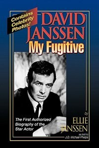 Book David Janssen: My Fugitive by J. Michael Phelps