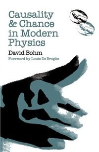 Book Causality and Chance in Modern Physics by David Bohm