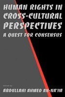 Human Rights in Cross-Cultural Perspectives