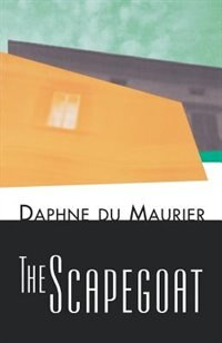 Book The Scapegoat by Daphne Du Maurier
