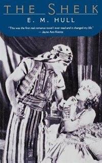 The Sheik by E. M. Hull