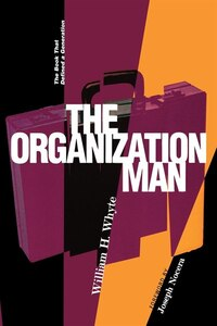 The Organization Man: The Book That Defined A Generation