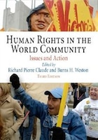 Human Rights In The World Community: Issues And Action