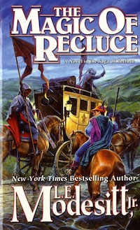 The Magic of Recluce: Recluse #1
