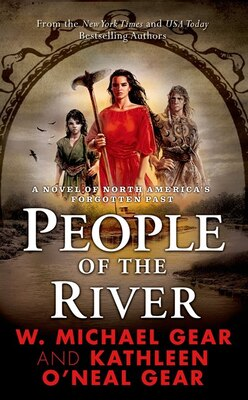Book People of the River by W. Michael Gear