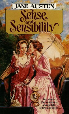 Book Sense and Sensibility: Two Sisters. Two Romances. A Tragic Tale Of Love And Deceit by Jane Austen