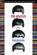 The Beatles and Philosophy: Nothing You Can Think that Can't Be Thunk by Michael Baur