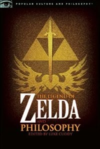 Book The Legend of Zelda and Philosophy: I Link Therefore I Am by Luke Cuddy