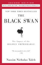 The Black Swan: Second Edition: The Impact Of The Highly Improbable: With A New Section: On…