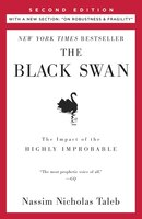 The Black Swan: Second Edition: The Impact Of The Highly Improbable: With A New Section: On Robustness And Fragility