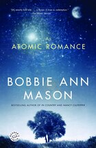 An Atomic Romance: A Novel