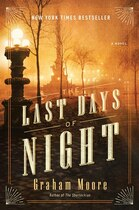 Book The Last Days Of Night: A Novel by Graham Moore
