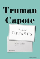 Breakfast At Tiffany's & Other Voices, Other Rooms: Two Novels