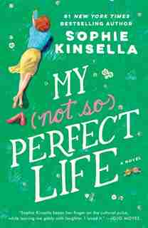My Not So Perfect Life: A Novel by Sophie Kinsella