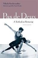 Pas De Deux: A Textbook On Partnering