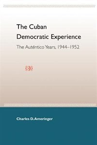 The Cuban Democratic Experience