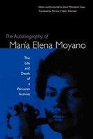 The Autobiography of Maria Elena Moyano