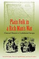 Book Plain Folk in a Rich Man's War: Class and Dissent in Confederate Georgia by David Williams