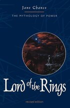The Lord Of The Rings: The Mythology Of Power: The Mythology of Power