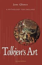 Tolkien's Art: A Mythology For England