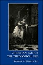 Christian Faith And The Theological Life