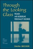 Through the Looking Glass: Women And Borderline Personality Disorder