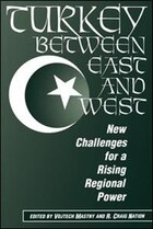 Turkey Between East And West: New Challenges For A Rising Regional Power