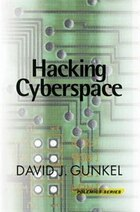 Hacking Cyberspace: HACKING CYBERSPACE