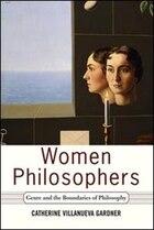 Women Philosophers: Genre And The Boundaries Of Philosophy
