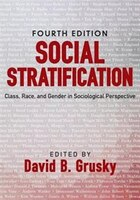 Social Stratification: Class, Race, and Gender in Sociological Perspective